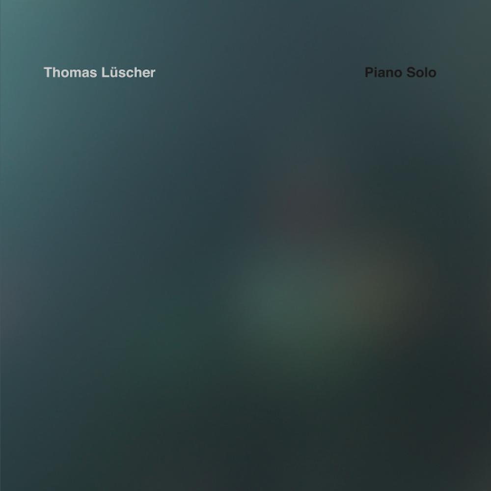 Piano Solo – Thomas Lüscher